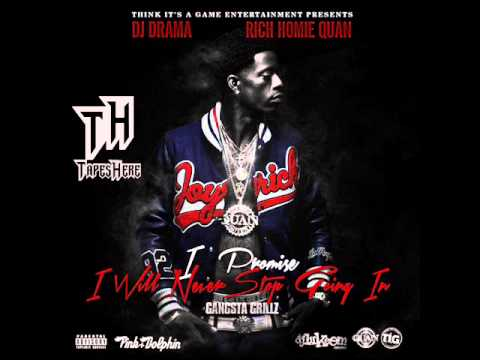 Rich Homie Quan - Hold On [I Promise I Will Never Stop Going In]