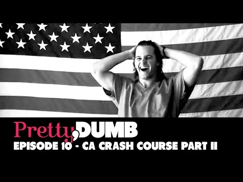 Pretty, Dumb  Episode 10, California Crash Course Part II