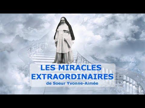 Les miracles extraordinaires de Soeur Yvonne Aimée