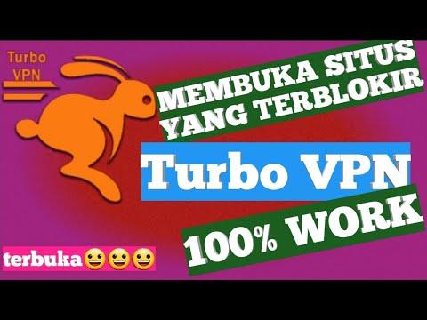 Cara Membuka Situs Yang Terblokir Pakai Turbo VPN|unlimited Free VPN