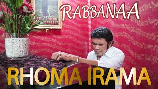 RHOMA IRAMA - RABBANAA (OFFICIAL VIDEO)