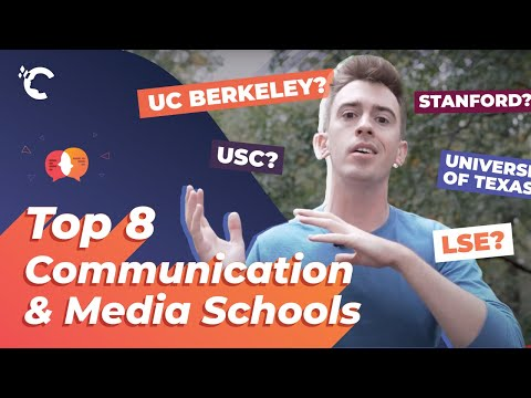 Top 8 Communication & Media Schools In The World