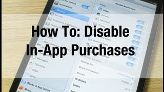 How To: Disable In-App Purchases in iOS