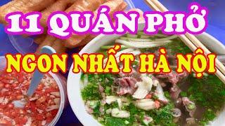 TOP 11 quán phở Hà Nội ngon khó cưỡng - Ẩm thực Hà Thành