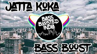 Jatta Koka [*Bass Boosted*] Kulwinder Billa | Free download link