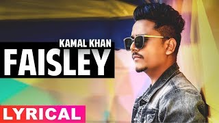 Faisley (Lyrical) | Kamal Khan | Disco Singh | Diljit Dosanjh | Surveen Chawla | Latest Songs 2019