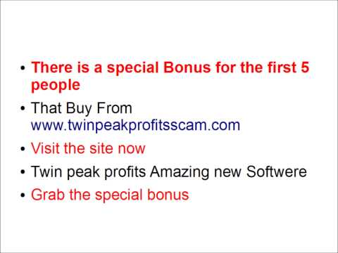 Twin Peak Profits Bonus --Grab Twin Peak Profits Bonus Now!