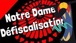 Diable Positif: Notre Dame la Défiscalisation