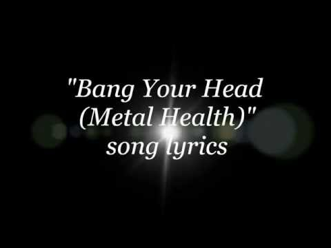 Quiet Riot - Bang Your Head (Metal Health) lyrics