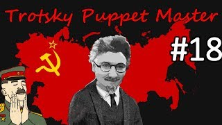 HoI4 - Road to 56 - Soviet Union - Trotsky the Puppeteer - Part 18