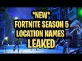 *NEW* FORTNITE: LOCATION NAMES LEAKED!