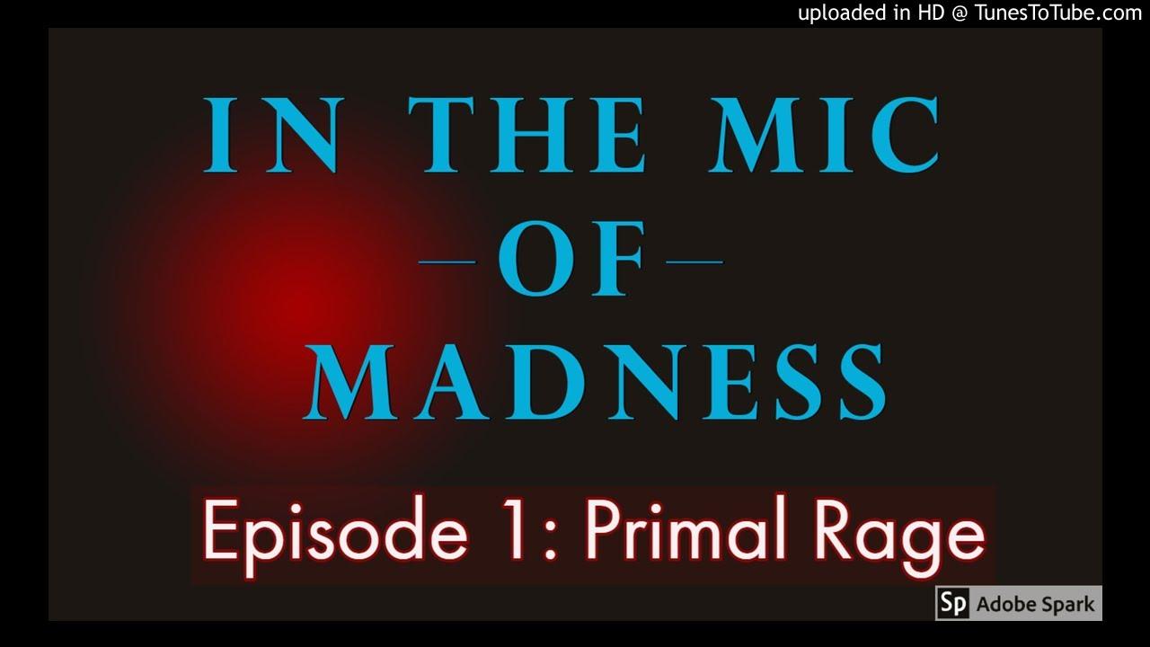 Download Episode 1: Primal Rage 10-9-2018