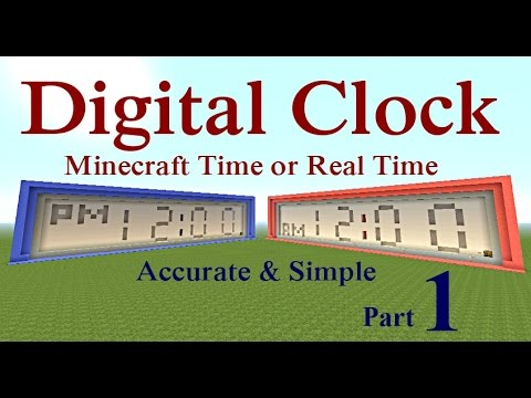 Minecraft Tutorial : Digital Clock with MC Time or Real Time Part 1