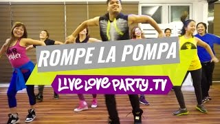 Rompe La Pompa by Karnaza | Zumba Fitness | Live Love Party