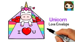 How to Draw a Unicorn Valentine Love Envelope