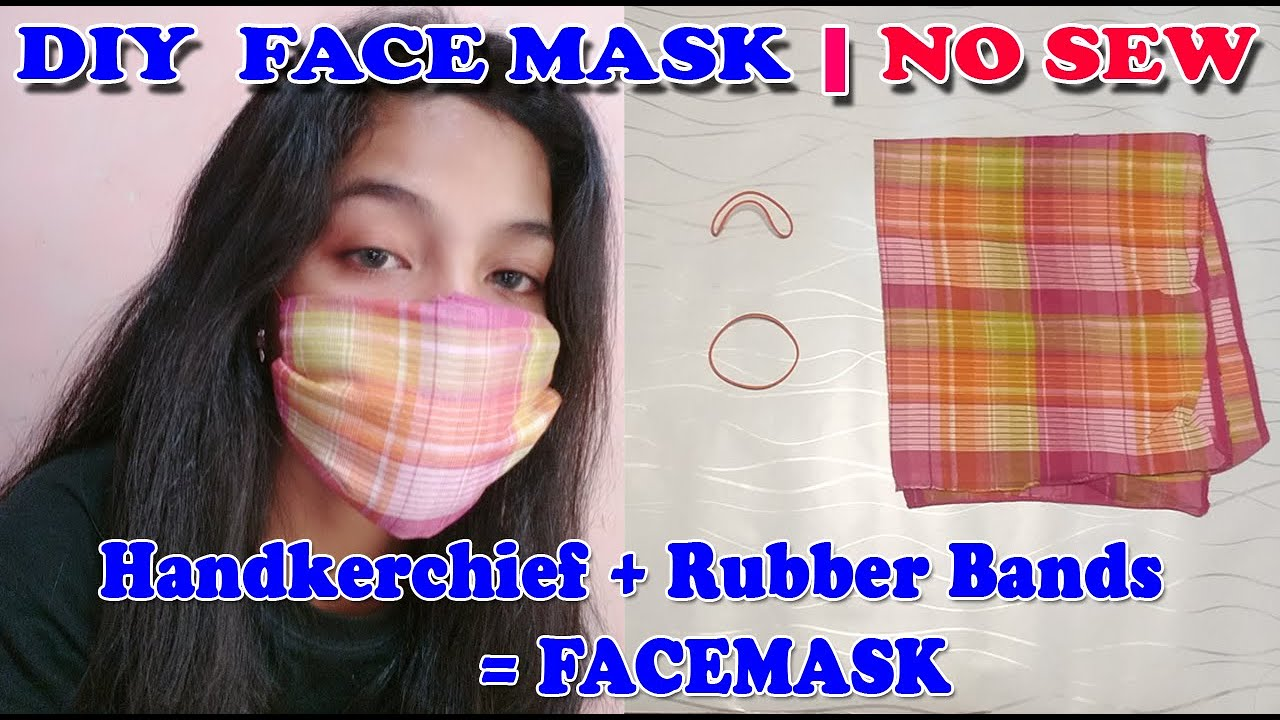 No Sew Diy Face Mask Made Of Handkerchief And Rubber Bands Youtube