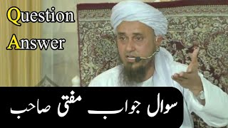 Question Answer ( Sawal Jawab ) | Mufti Tariq Masood Sahab| مفتی طارق مسعود صاحب