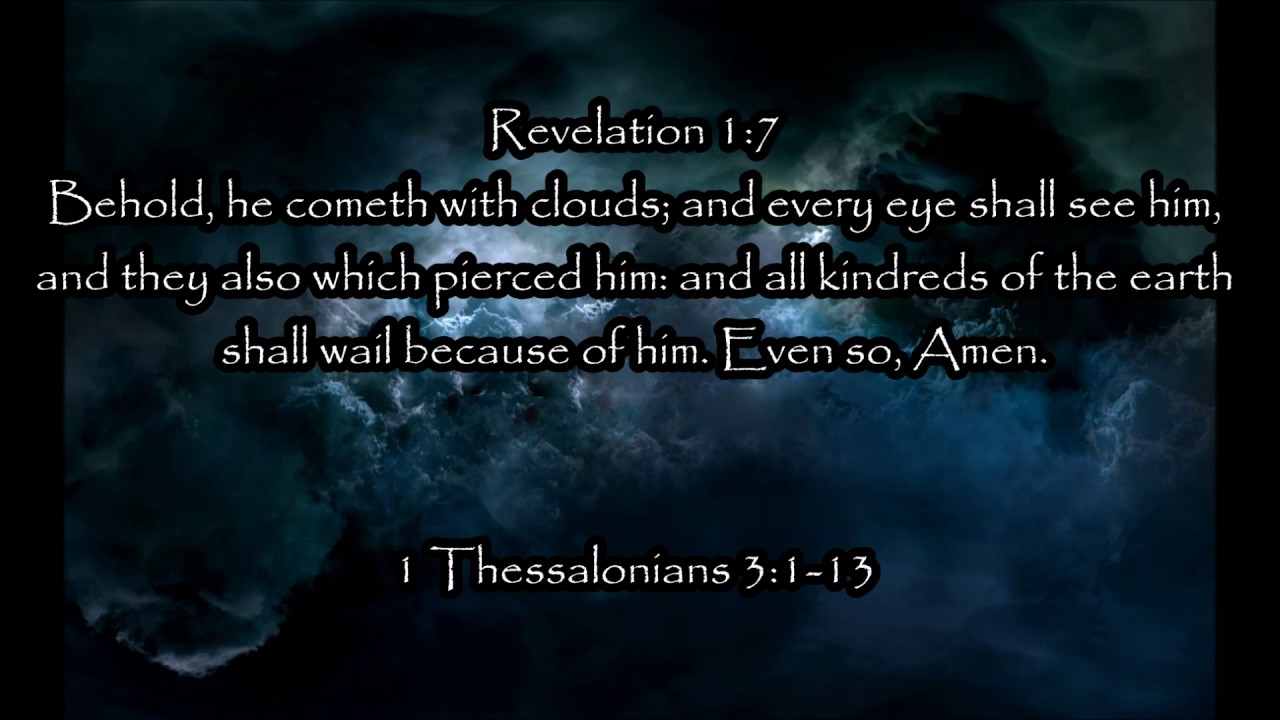 1 Thessalonians Chapter 3 ~ Faith, The 2nd Coming, Rapture, & more(Hensley)