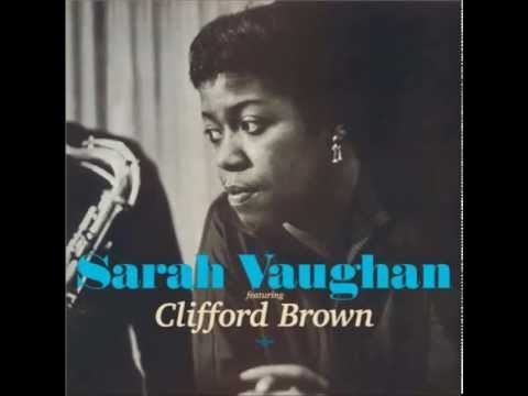 September Song - Sarah Vaughan and Clifford Brown