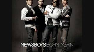 Born Again by Newsboys (LYRICS)
