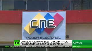 Consejo Nacional Electoral ratifica que las presidenciales en Venezuela serán el 22 de abril