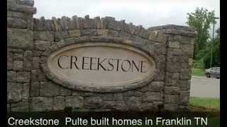 Creekstone Subdivision - New Pulte Homes For Sale In Franklin,TN