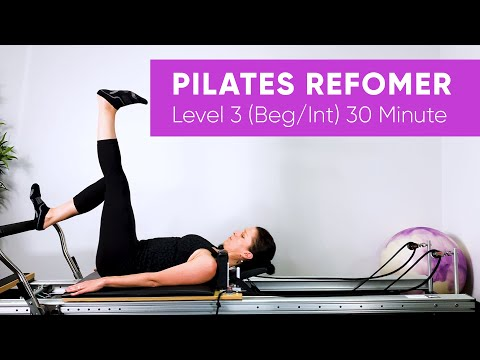 Pilates Workout | Reformer | Level 3 | 30 Minute | Beginner / Intermediate | Legs, Arms & Abs