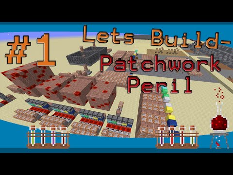 Minecraft - Let's Build a map: Patchwork Peril #1/2