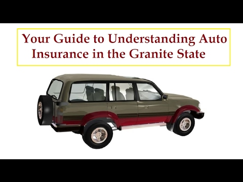 Your Guide to Understanding Auto Insurance in the Granite State