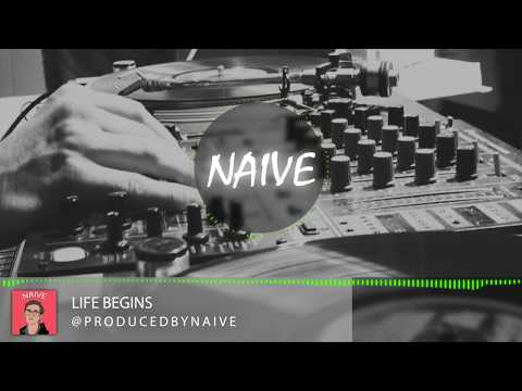 """Life Begins"" Old School Underground Hip Hop type Beat Produced By NAIVE"