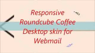 Responsive Roundcube Coffee Desktop skin for Webmail