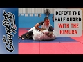 DEFEAT the HALF GUARD with the KIMURA!