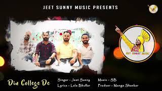 Din College De (Jeet Sunny) Mp3 Song Download