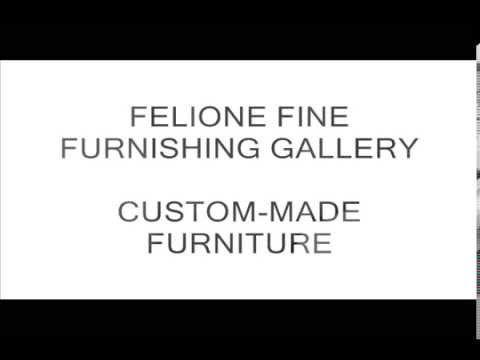 FELIONE FINE FURNISHING GALLERY