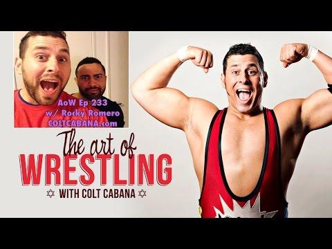 Rocky Romero - Art of Wrestling Ep 233 w/ Colt Cabana