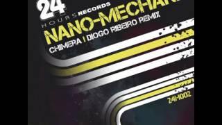 Nano Mechanic - Chimera (Diogo Ribeiro Remix)
