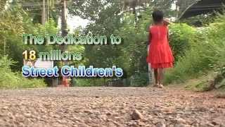 The dedication to18 millions street childrens malayalam short film