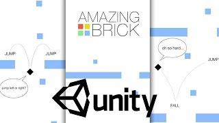 Как создать игру Amazing Brick на Unity? Unity 3D это просто! Уроки для начинающих #2