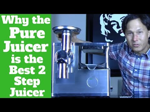 Why the Pure Juicer is the Best 2 Step Juice Machine for Gerson Therapy