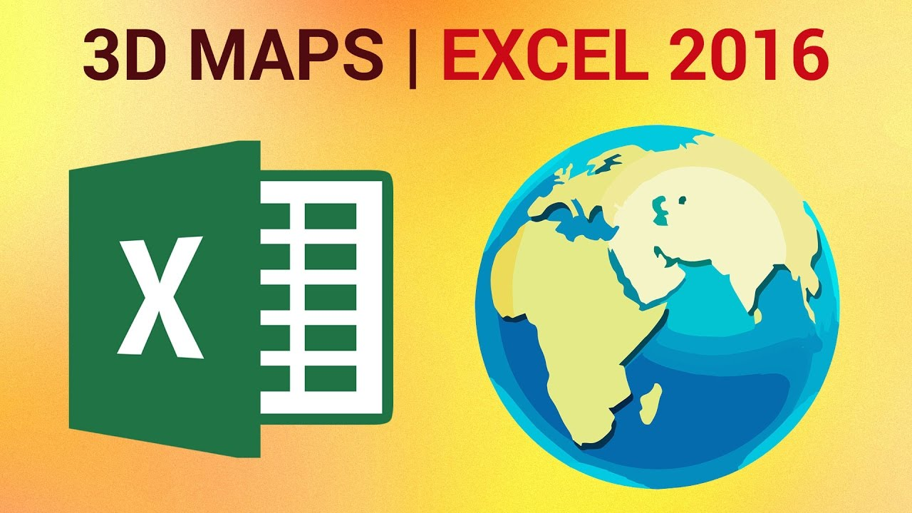Maps 2016.3d Maps In Excel 2016