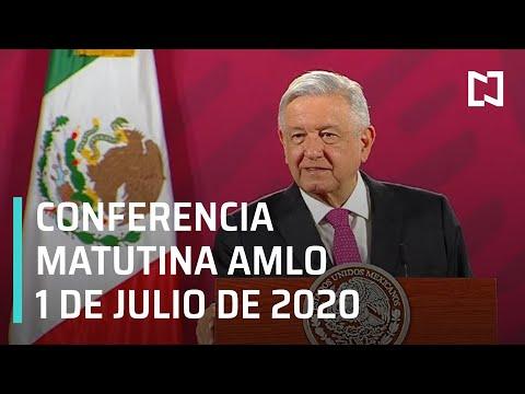 Conferencia matutina AMLO / 1 de julio de 2020