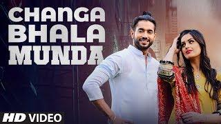Changa Bhala Munda (Full ) | RAI SAAB ft. Aman Hundal | Mukhtar Sahota | Latest Punjabi Songs
