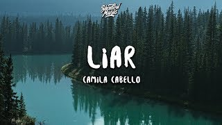 Download Camila Cabello - Liar (Lyrics) Mp3 and Videos