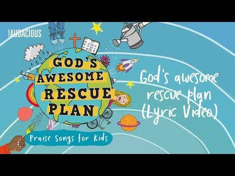 God's awesome Rescue plan - God's awesome rescue plan (Lyric Video)