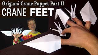 Crane Puppet Part II: CRANE FEET