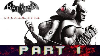 Batman: Arkham City Part 1 Save Catwoman From Two-Face Gameplay Walkthrough [PC]