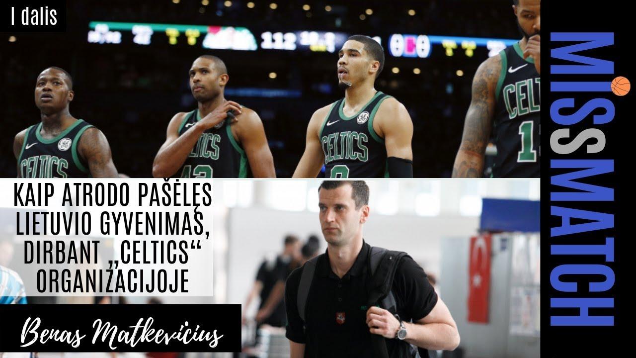 KAIP ATRODO PAŠĖLĘS LIETUVIO GYVENIMAS, DIRBANT NBA ORGANIZACIJOJE   MISsMATCH su B.Matkevičiumi