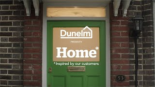 Dunelm Presents Home | Inspired By Our Customer Stories | #HomeWeGetIt