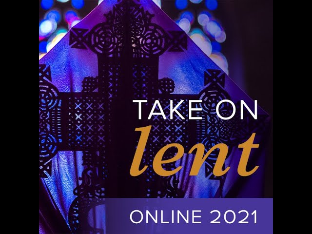 Faith in Action 2021:  An Interfaith Perspective Lenten Study with Washington National Cathedral