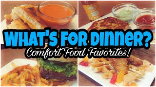 What's For Dinner? | Comfort Food Favorites | Budget Friendly Dinner Ideas